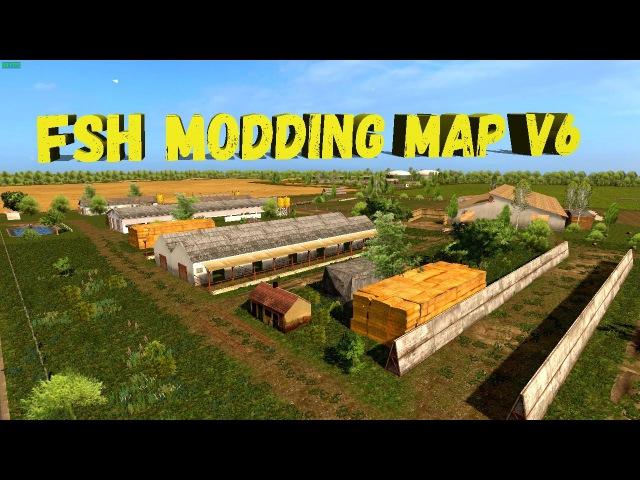 18●Farming Simulator 17●FSH Modding Map V6●Колхозим и общаемся.