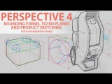 PERSPECTIVE pt. 4 Rounding Forms, angled planes, and product skeches
