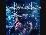 Kalmah - Doubtful About It All