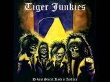 Tiger Junkies - D-Beat Street Rock N Rollers (Full Album)
