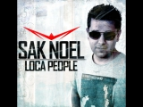 Sak Noel - Loca People (What the FCUK) Official Music Video
