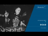 DEAD techno @ Pioneer DJ TV  Moscow