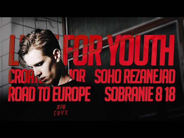 LUST FOR YOUTH, CROATIAN AMOR, SOHO REZANEJAD, ROAD TO EUROPE, SOBRANIE 8 18 @ MOSCOW 18/11/2017