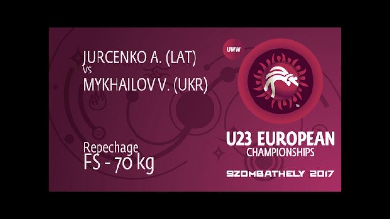 Repechage FS 70 kg V MYKHAILOV UKR df A JURCENKO LAT by TF 16 8