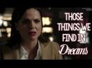 Those Things We Find In Dreams Swan Queen Video Regina Emma Once Upon A Time
