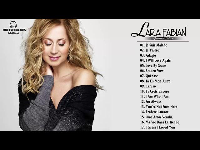 Lara Fabian Best Of - Les Meilleurs Chansons de Lara Fabian - Lara Fabian Greatest Hits