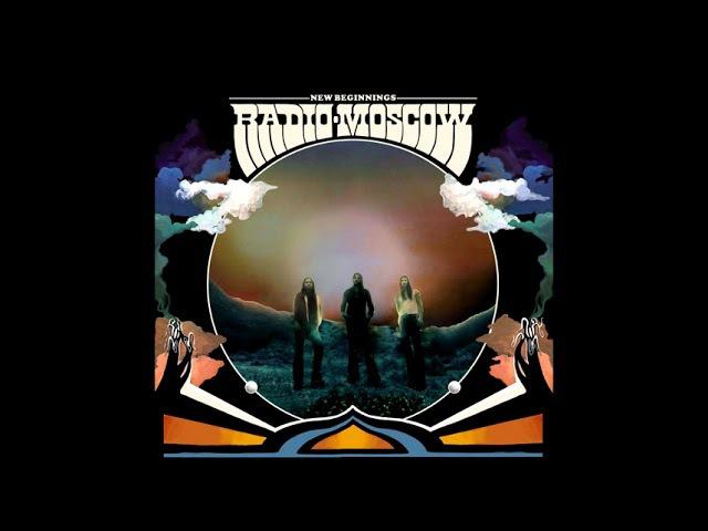 Radio Moscow - New Beginnings (2017) Full Album [Hard Rock/Heavy Psych]