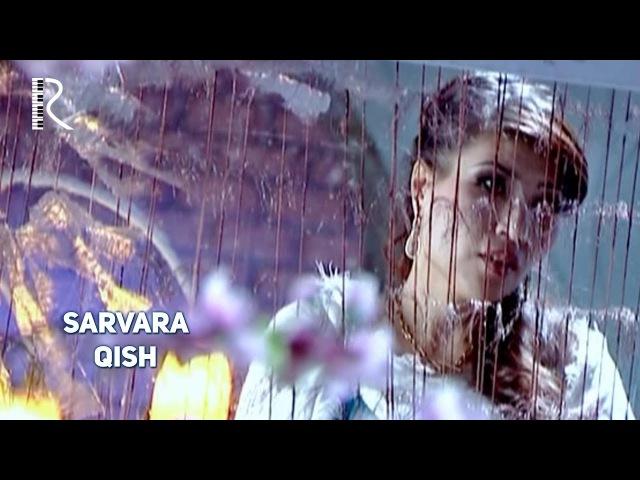 Sarvara Qish Сарвара Киш