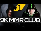 9K MMR CLUB - World's Best Dota 2 Players #1