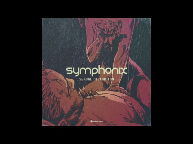 Symphonix - Sexual Distortion - Official