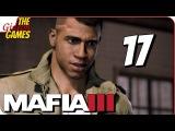 Прохождение MAFIA 3 #17 ➤ РАБОТОРГОВЦЫ