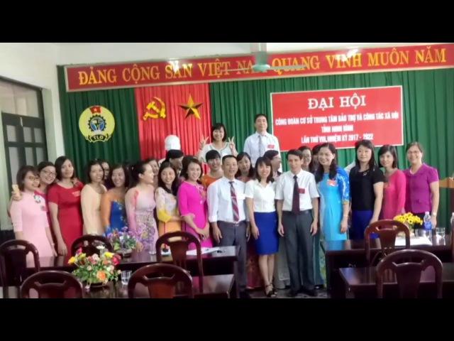 Cuộc sống người Ninh Bình- Đại Hội CĐCS Trung tâm BT và CT XH NB