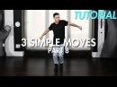 3 Simple Dance Moves for Beginners - Part 8 Hip Hop Dance Moves Tutorial Mihran Kirakosian