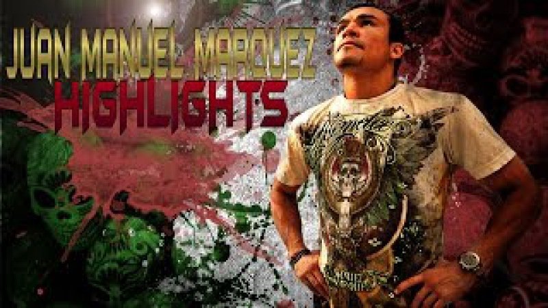 Juan Manuel Marquez Highlights | Хуан Мануэль Маркес