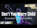 Just Dance Unlimited | Don't You Worry Child - Swedish House Mafia | Just Dance 2014 [60FPS]