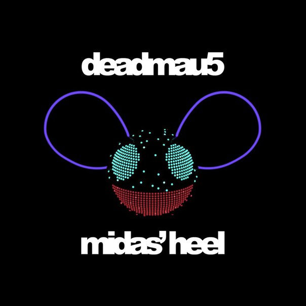 Deadmau5 - Midass Heel (Original Mix)