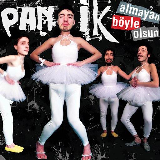 Panik альбом Almayan Boyle Olsun