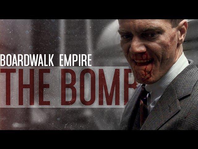 Boardwalk Empire || The Bomb