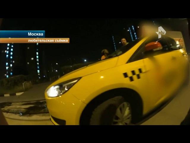 Агрессивный таксист попытался выбить деньги с пассажирки за проезд в Москве
