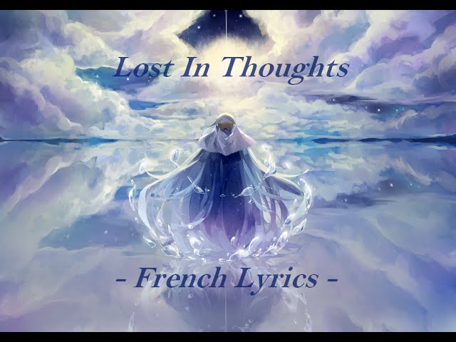 ◙Raku◙ Lost in thoughts 【French Vers.】