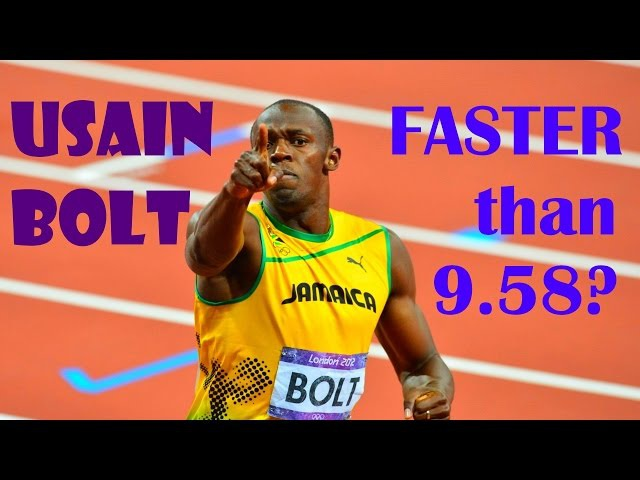 Usain Bolt, Could He Have Run Faster Than 9.58?
