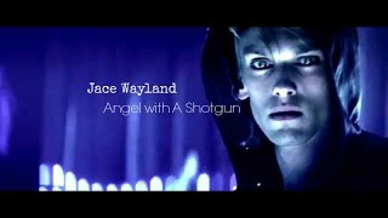 ►Jace Wayland | Angel With A Shotgun