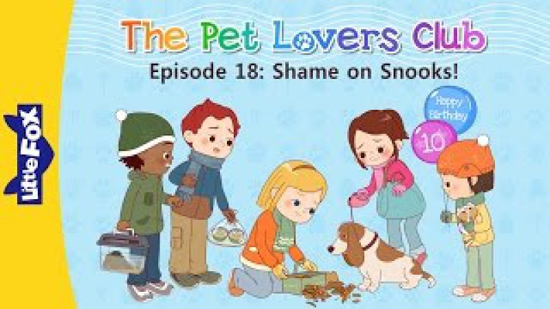 The Pet Lovers Club 18: Shame on Snooks! | Level 3 | By Little Fox
