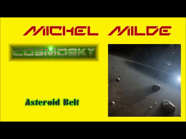 Michel Milde and CosmoSky - Asteroid Belt
