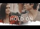 Damon elena hold on