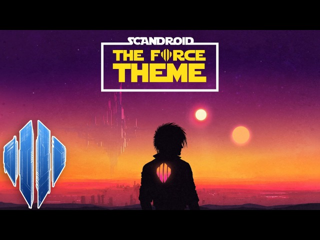 [Klayton Presents] Scandroid - The Force Theme (Star Wars Cover)
