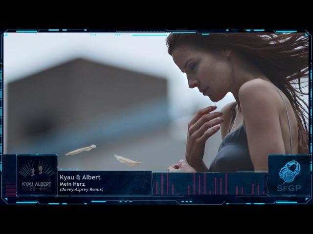 Kyau Albert - Mein Herz (Davey Asprey Remix) [Euphonic Records]