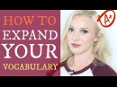 How to build expand your vocabulary - 4 useful steps for improvement spon