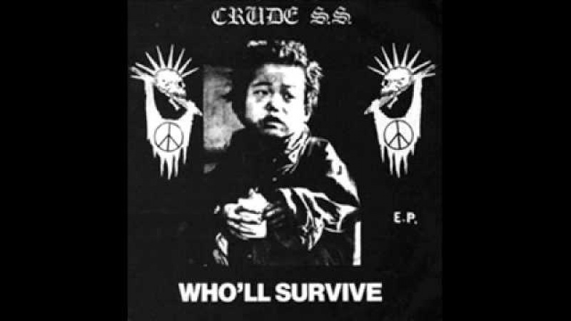 Crude S.S. - Who'll survive EP