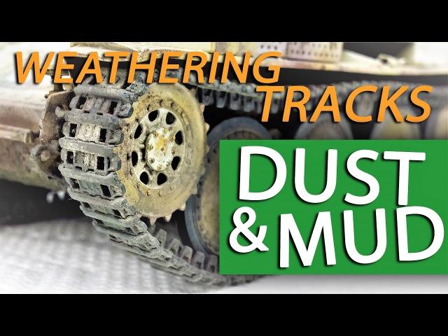 Tutorial: Painting Weathering Tracks for Model Tanks - DUST MUD for Model Tanks