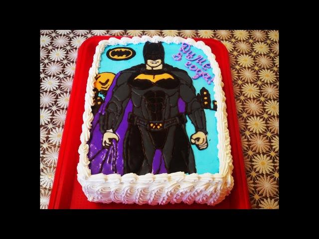 ТОРТ на день рождения Детский торт раскраска БЭТМЕН Как украсить торт Cake decorating Т...