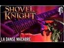 Shovel Knight: La Danse Macabre (Lich Yard) - Metal Cover    RichaadEB