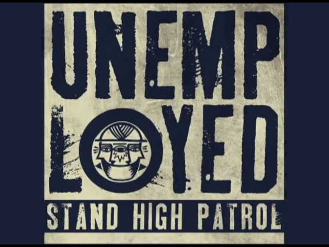 STAND HIGH PATROL : UNEMPLOYED Riddim (7inch - promo mix - Stand High Records - SH005)
