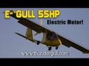 E - Gull by ThunderGull 55 HP electric powered aircraft using Zero electric motorcycle technology.