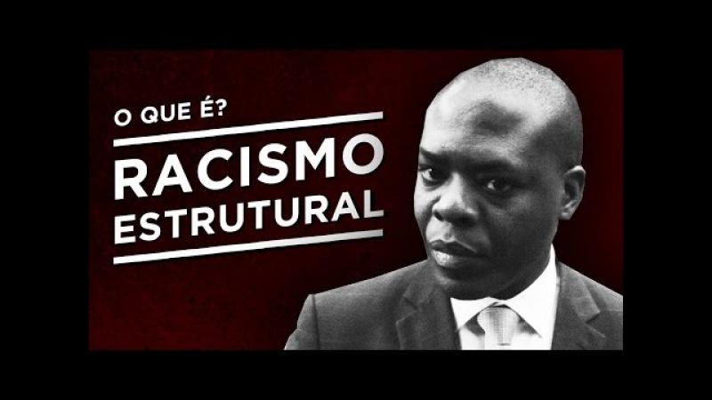 O que é racismo estrutural? Silvio Almeida