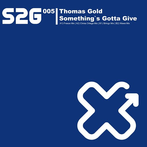 Thomas Gold альбом Something's Gotta Give (feat. Amanda Wilson)