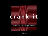 Kideko &amp George Kwali - Crank It (Woah!) feat. Nadia Rose, Sweetie Irie, (Official Music Video)