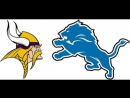 Week 12 / 23.11.2017 / Minnesota Vikings @ Detroit Lions