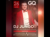 26 МАЯ GQ Bar  DJ JUNGO