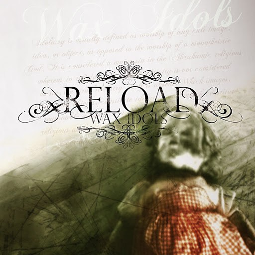 Reload альбом Wax Idols