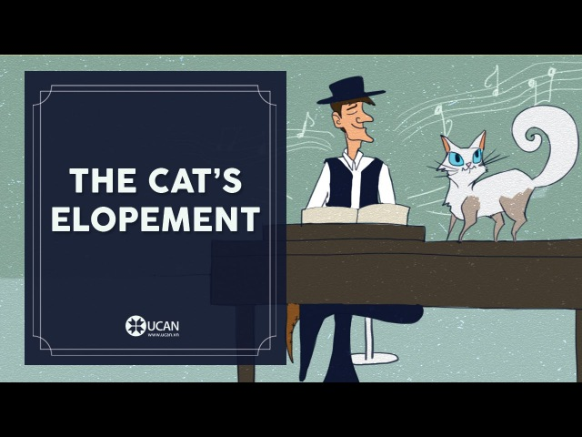 Learn English Listening | English Stories - 61. The Cat's Elopement