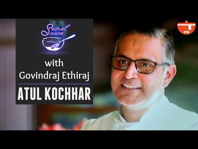 Secret Sauce With Govindraj Ethiraj | Chef Atul Kochhar | Full Episode | IFN