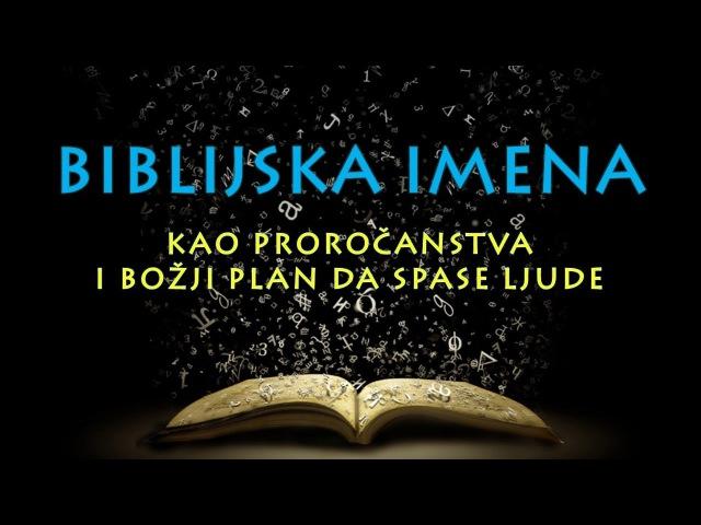 Značenje Biblijskih Imena proročanstva i opis plana spasenja ljudi