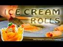 Fried icecream peach ice cream rolls bangkok street food жареное мороженое персик homemade ice cream