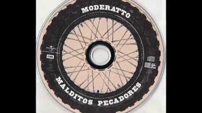 Moderatto malditos pecadores disco completo