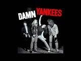 Damn Yankees - Damn Yankees (Full album)